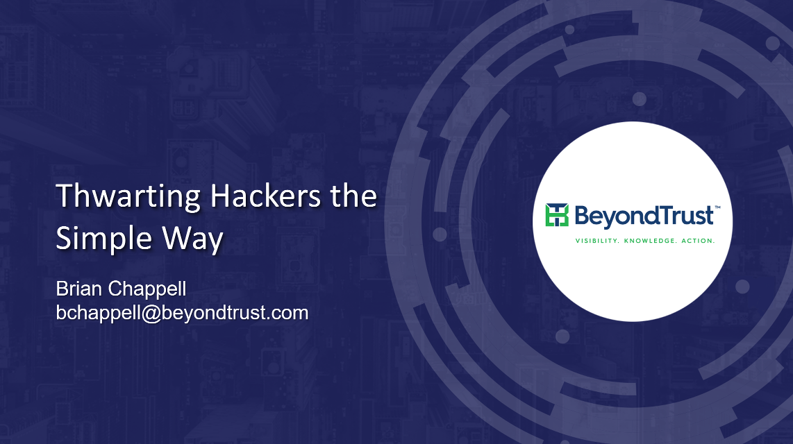 Beyondtrust Thwarting Hackers the Simple Way